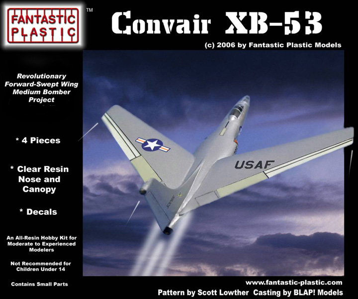 Convair XB-53 - Fantastic Plastic Box Art